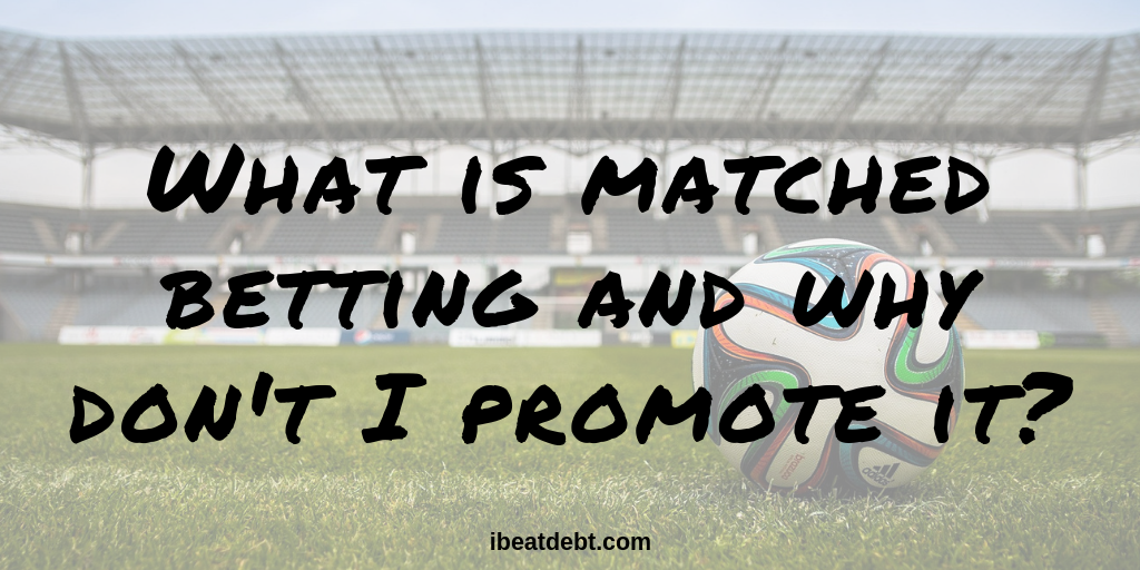 Matched Betting – what you need to know