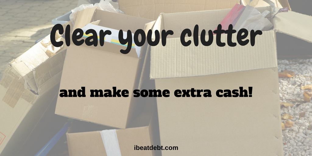 Clearing your clutter to make more money