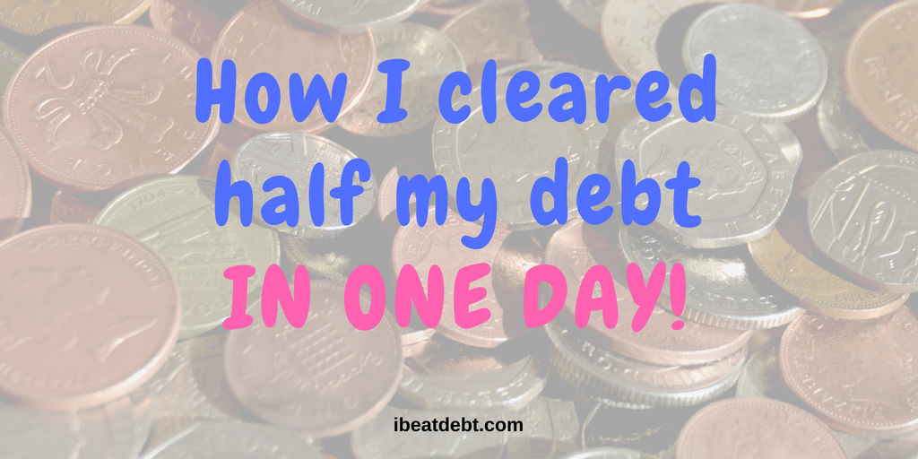 How I cleared half my debt in one day