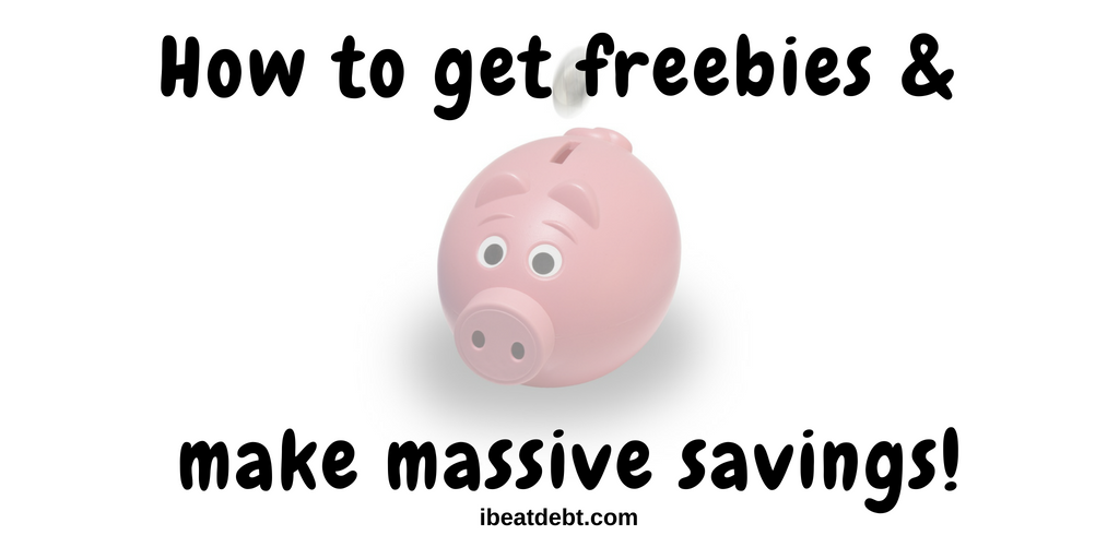 How to get freebies and massive savings