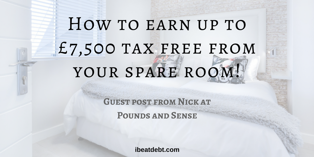 The Rent a Room Scheme – Got a spare room? Make thousands from it!