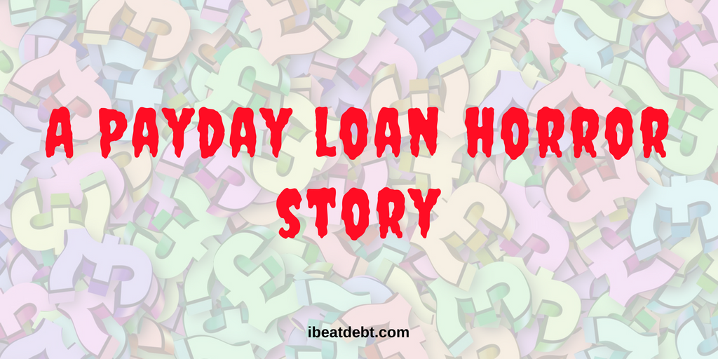 A Payday Loan Horror Story