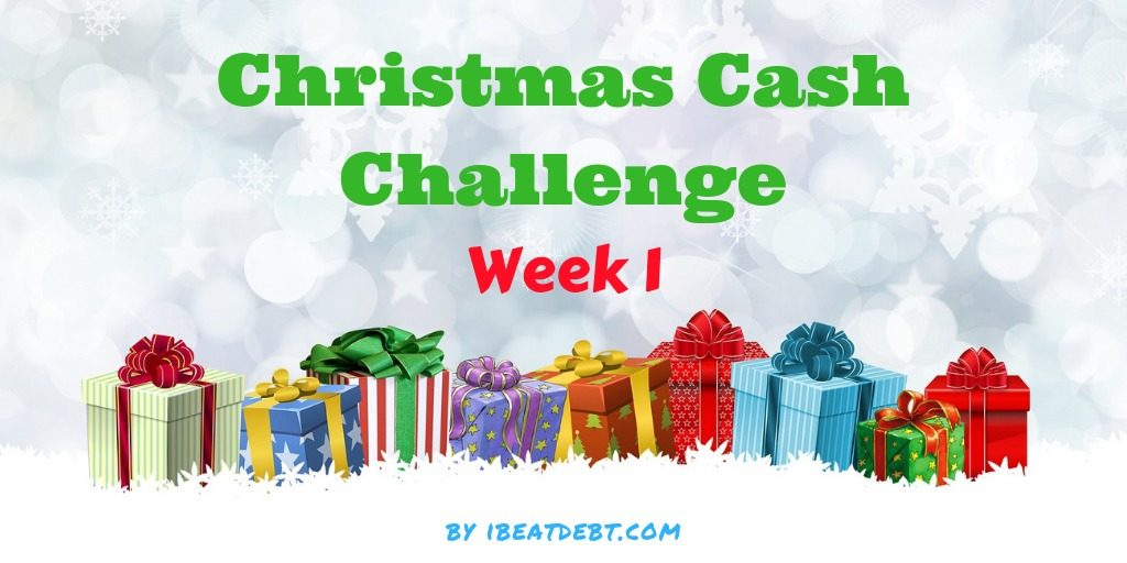 Christmas Cash Challenge - Week 1