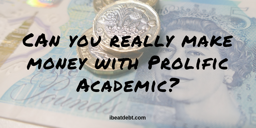 prolific academic can make you money