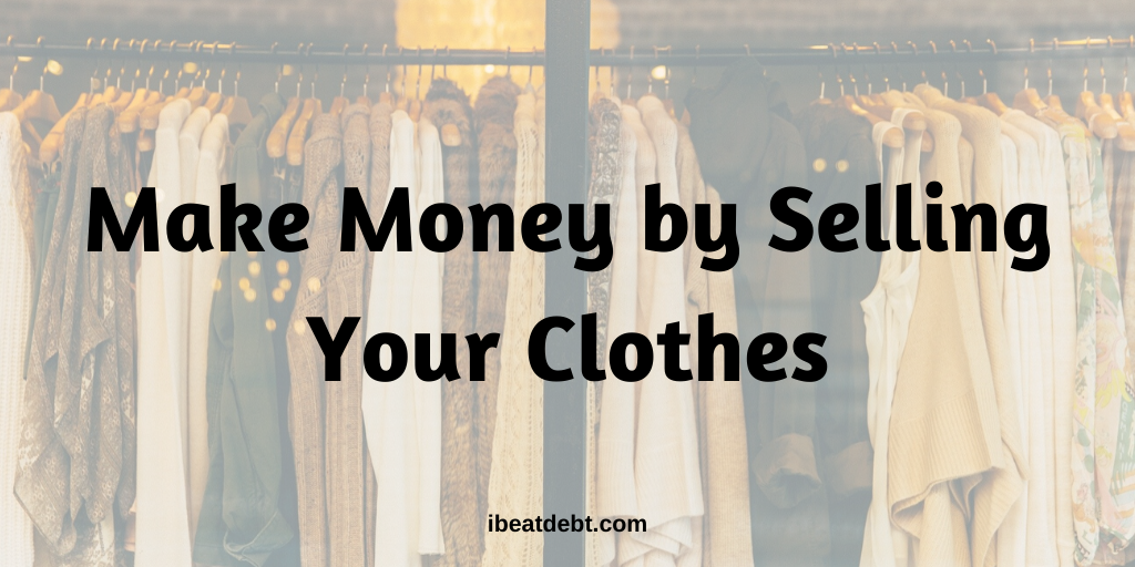 Sell your clothes to make money