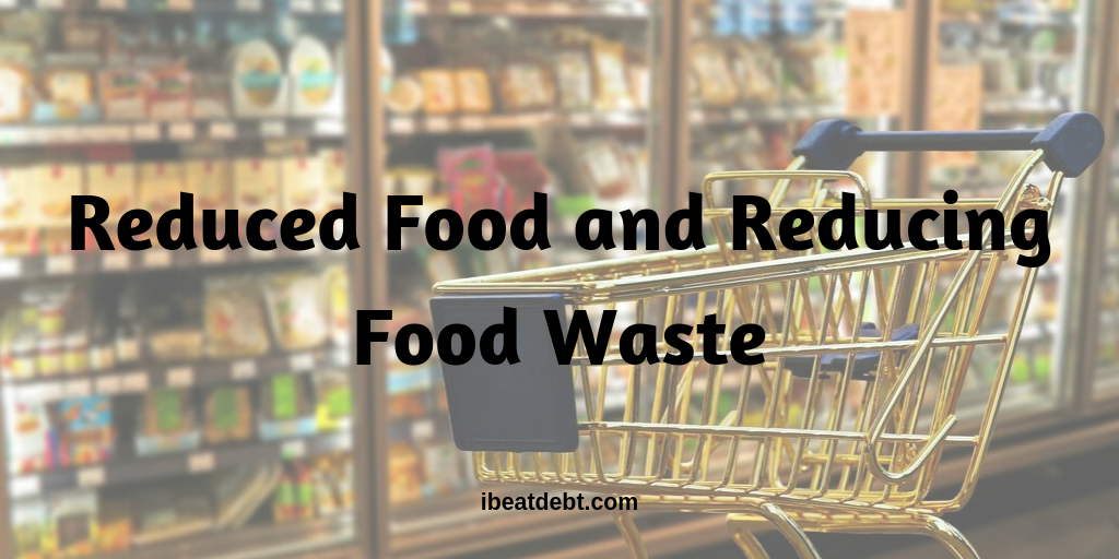 Reduced Food and Reducing Food waste