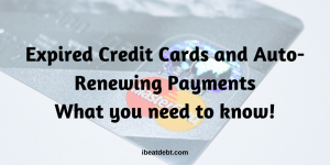 Expired Credit Cards & Auto-Renewal Charges