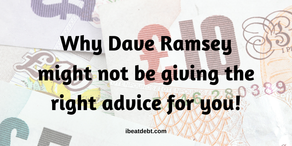 Why Dave Ramsey might not have the right advice for you