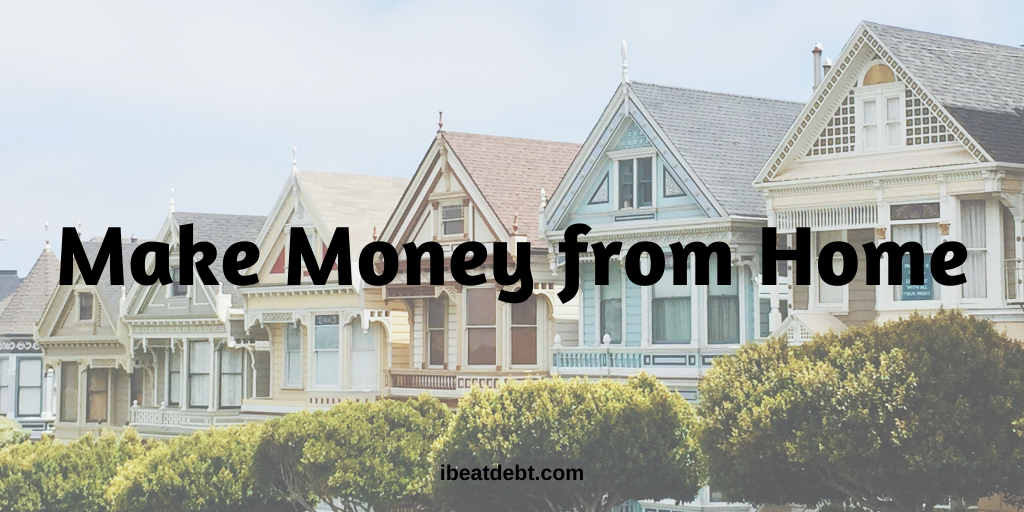 Making money from home – a roundup